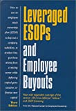 Leveraged ESOPs and Employee Buyouts, Scott S. Rodrick, 0926902628