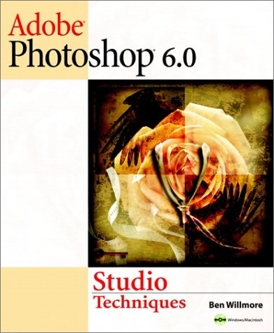 Adobe(R) Photoshop(R) 6.0 Studio Techniques -
