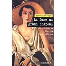 DAME AU GD CHAPEAU (HIS.VRAIE D.WALTER-GUILLAUME)
