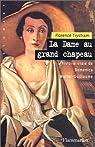La dame au grand chapeau : L'histoire vraie de Domenica Walter-Guillaume par Trystram