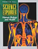 img - for Science Explorer Human Biology and Health book / textbook / text book
