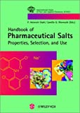 Pharmaceutical Salts : Properties, Selection, and Use, , 3906390268