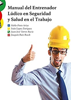 Manual Entrenador L%C3%BAdico Seguridad Trabajo ebook product image