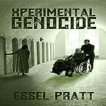 XPerimental Genocide: Project 26, Book 24   Essel Pratt