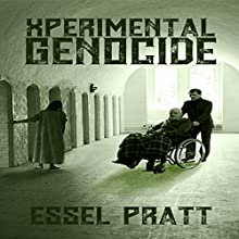 XPerimental Genocide: Project 26, Book 24 Audiobook by Essel Pratt Narrated by Carter Aitken