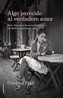 Amazon.com: Algo parecido al verdadero amor (Spanish
