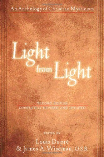 Light from Light: An Anthology of Christian Mysticism (Second Edition)