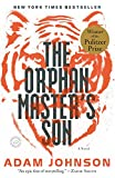 img - for The Orphan Master's Son: A Novel (Pulitzer Prize for Fiction) book / textbook / text book