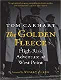 The Golden Fleece: High-Risk Adventure at West Point