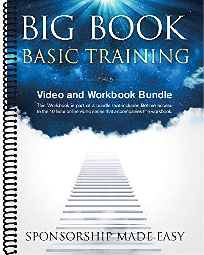 Big Book Basic Training 12 Step Workbook & Video Bundle