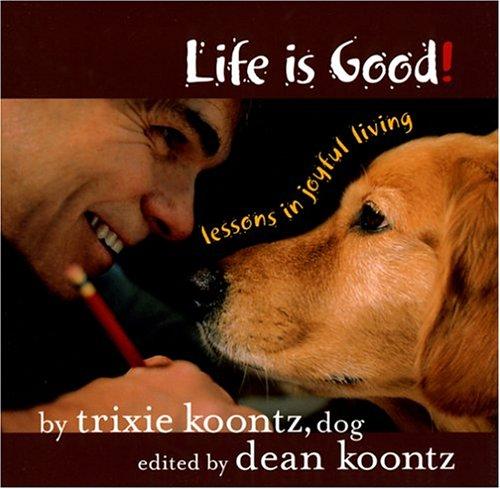 Top 2 life is good book trixie koontz