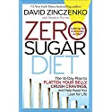 Zero Sugar Diet: The 14-Day