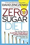 Zero Sugar Diet: The 14-Day Plan to Flatten Your Belly, Crush Cravings, and Help Keep You Lean for Life Review