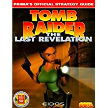 Tomb Raider: The Last Revelation: Prima Official Strategy Guide