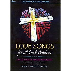 Love Songs for All Gods Children
