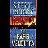The Paris Vendetta: A Novel (Cotton Malone Book 5)