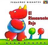 El Rinoceronte Rojo, Alan Rogers, 158728958X