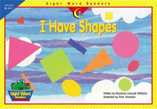 I Have Shapes (Sight Word Readers)