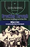 Breaking Through, Milton S. Katz, 1557289514