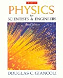 Physics for Scientists and Engineers, Douglas C. Giancoli, 0130290947