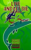Live and Let Die (The James Bond Classic Library)