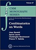Combinatorics on Words, Jean Berstel and Aaron Lauve, 0821844806