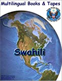 FSI Swahili Intensive Course : Multilingual Books Language Course, Saevick, C. W. and Melela, M. Y., 1582140561