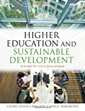 Higher Education and Sustainable Development, Cheryl Desha and Karlson 'Charlie' Hargroves, 1844078604