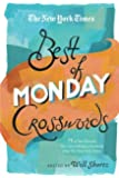 The New York Times Best of Monday Crosswords: 75 of Your Favorite Very Easy Monday Crosswords from The New York Times (The New York Times Crossword Puzzles)