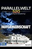 img - for Notgemeinschaft - Parallelwelt 520 - Band 8: Der Fl gelschlag des Schmetterlings (German Edition) book / textbook / text book