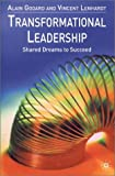 Transformational Leadership, Alain Godard and Vincent Lenhardt, 0333928997
