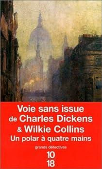 Voie sans issue par Dickens