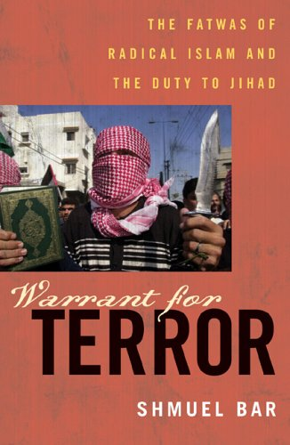 Warrant for Terror: The Fatwas of Radical Islam, and the Duty of Jihad (Hoover Studies in Politics, Economics, and Society) pdf