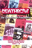 Deathrow: Deathrow: The Chronicles Of Psychobilly The Very Best of Britain's Essential Psycho Fanzine Issues 1-38