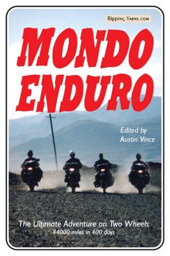 Mondo Enduro: The Ultimate Adventure on Two Wheels - 44,000 Miles in 400 (Enduro Wheel)
