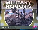 Military Robots (Military Machines)