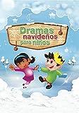 img - for Dramas Navidenos Para Ninos (Spanish Edition) book / textbook / text book