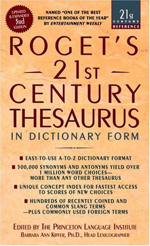 Roget's 21st Century Thesaurus, Third Edition (21st Century Reference)From Barbara Ann Kipfer
