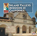 Inland Valleys Missions in California, Pauline Brower, 0822508990
