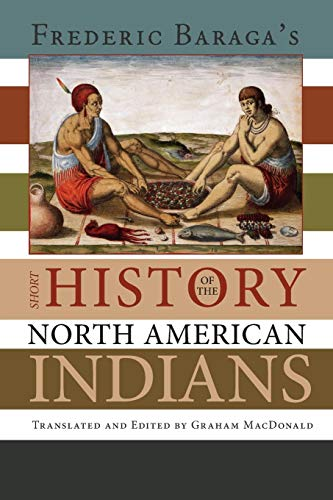 Frederick Baraga's Short History of the North American ()