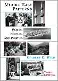 Middle East Patterns, Colbert C. Held, 0813334888