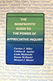 The Nonprofits' Guide to the Power of Appreciative Inquiry