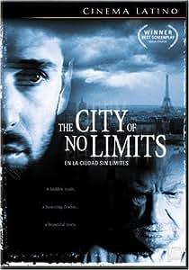 The City of No Limits (En la Ciudad Sin Limites)