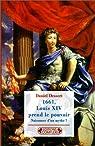 1661 : Louis XIV prend le pouvoir, nouvelle édition par Dessert
