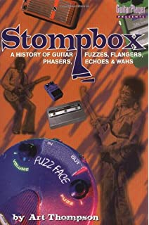 Guitar player presents do it yourself projects for guitarists craig the stompbox a history of guitar fuzzes flangers phasers echoes and wahs solutioingenieria Gallery