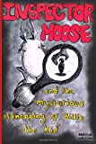 Inspector Moose and the Mysterious Kidnapping of Billie the Kid, Natalie Whillans, 1495247767
