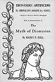 Dionysian Artificers, Hippolyto J. Da Costa, 0893144053