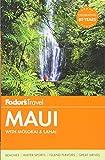 Fodor s Maui: with Molokai and Lanai (Full-color Travel Guide)