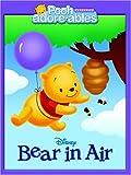 Bear in Air, Bonnie Worth and RH Disney Staff, 073642279X