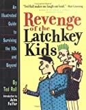 Revenge of the Latchkey Kids, Ted Rall, 0761110402